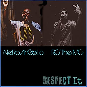 Respect It (feat. RC the MC)