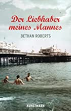Der Liebhaber meines Mannes (German Edition)