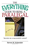 Image of The Everything Guide To Being A Paralegal: Winning Secrets to a Successful Career! (Everything®)