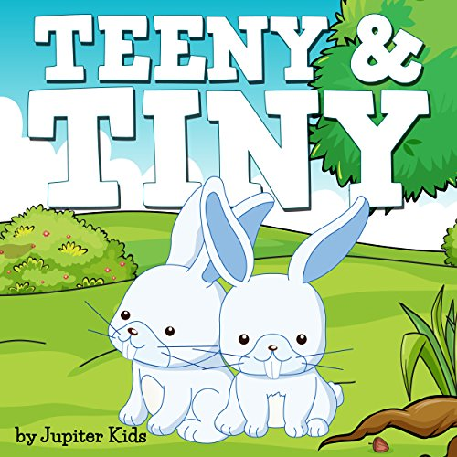 Teeny and Tiny                   De :                                                                                                                                 Jupiter Kids                               Lu par :                                                                                                                                 Christy Williamson                      Durée : 5 min     Pas de notations     Global 0,0
