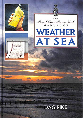 The RORC Manual of Weather at Sea (RORC Manuals)