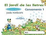 El jardí de les lletres. Lectoescriptura. Consonants 1. 5 anys. Educaciò Infantil (Educación Infantil Algaida. Lectoescritura) - 9788498776416