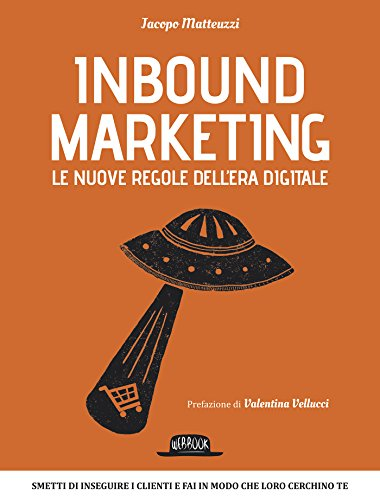Inbound Marketing: Le nuove regole dell'era digitale