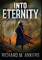 Into Eternity: Premium Hardcover Edition