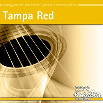 Beyond Patina Jazz Masters: Tampa Red