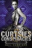 Curtsies & Conspiracies (Finishing School, 2)