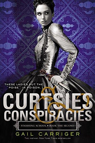Curtsies & Conspiracies (Finishing School (2))