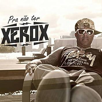 Pra Não Ter Xerox - Single