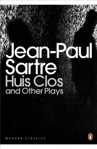 Huis Clos and Other Plays (Penguin Modern Classics)