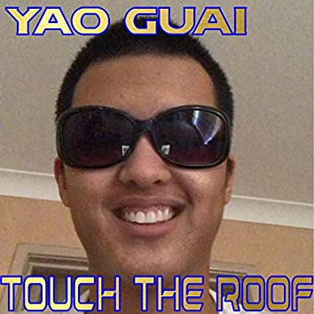 Touch the Roof