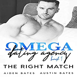 The Right Match     Omega Dating Agency, Book 1              By:                                                                                                                                 Aiden Bates,                                                                                        Austin Bates                               Narrated by:                                                                                                                                 Randi Johnson                      Length: 4 hrs and 29 mins     5 ratings     Overall 5.0