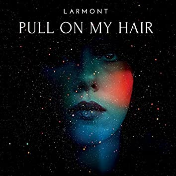 Pull on My Hair
