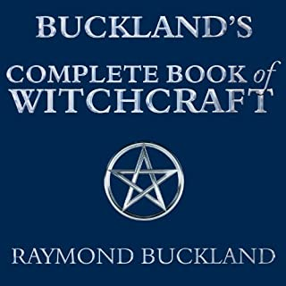 Buckland's Complete Book of Witchcraft audiobook cover art