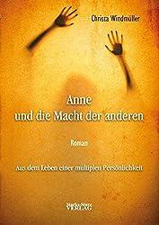 Anne und die Macht der anderen