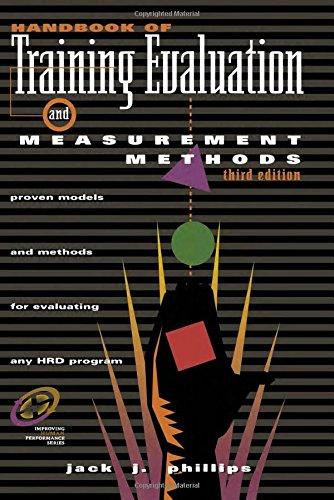 Handbook of Training Evaluation and Measurement Methods,...