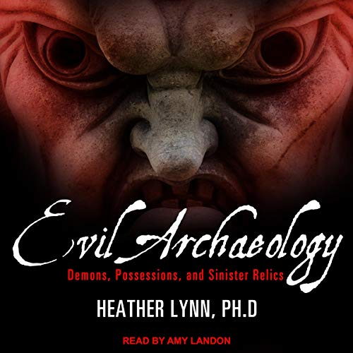 Evil Archaeology audiobook cover art
