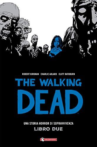 The walking dead (Vol. 2)