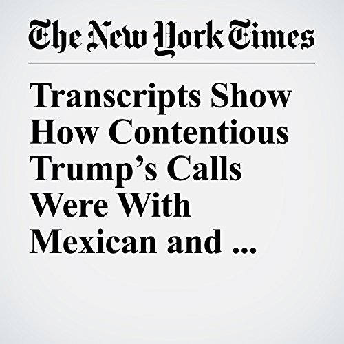 Transcripts Show How Contentious Trump's Calls Were With Mexican and Australian Leaders copertina