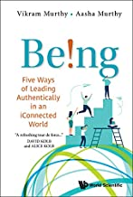Being!:Five Ways of Leading Authentically in an iConnected World