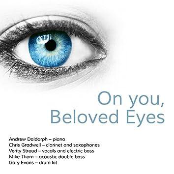On You, Beloved Eyes