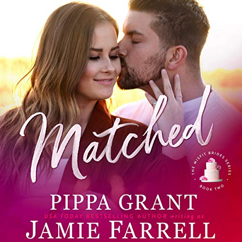 Matched Audiobook By Jamie Farrell cover art