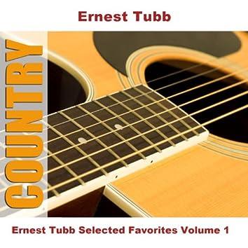 Ernest Tubb Selected Favorites Volume 1