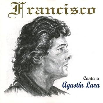 Canta a Agustin Lara