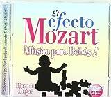 Efecto Mozart: Musica Para Bebes 3