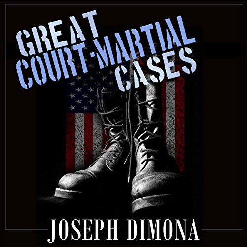 Great Court-Martial Cases audiobook cover art