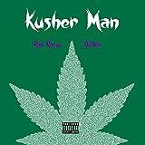 Kusher Man [Explicit]