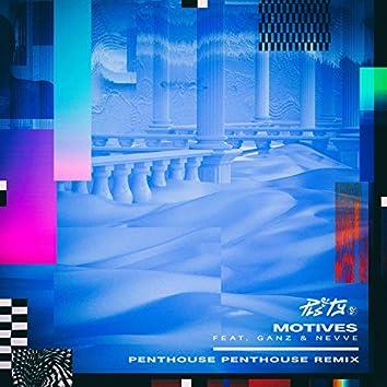 Motives (Penthouse Penthouse Remix)