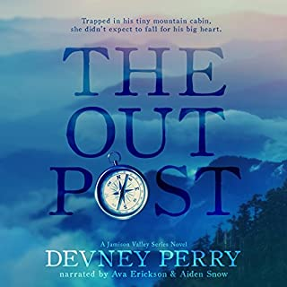 The Outpost     Jamison Valley Series              Written by:                                                                                                                                 Devney Perry                               Narrated by:                                                                                                                                 Ava Erickson,                                                                                        Aiden Snow                      Length: 9 hrs and 46 mins     3 ratings     Overall 5.0