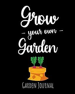 Grow Your Own Garden: Garden Journal, Planner & Gardener Organizer | Gifts For Gardening Lovers