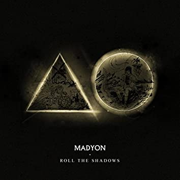Roll the Shadows EP