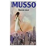 SAUVE-MOI / Musso Guillaume / Réf47705 - Presses Pocket - 01/01/2006