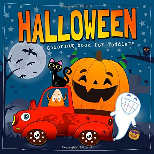 Halloween Coloring Book for Toddlers: Cute and Easy Halloween Coloring Pages for Kids (Happy Halloween Coloring Book for Kids)