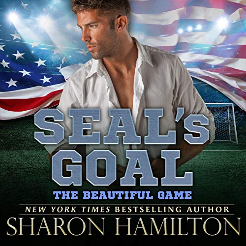 SEAL's Goal: The Beautiful Game audiobook cover art