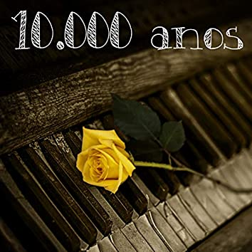 10.000 Anos
