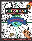 Libro para Colorear Dinosaurios y Animales Prehistóricos - 100...