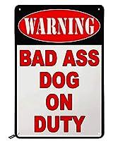 Swono Beware of Dog ブリキ看板 Bad Ass Dog on Duty ヴィンテージメタルブリキ看板 メンズ レディース バー レストラン カフェ パブ用 12x8インチ