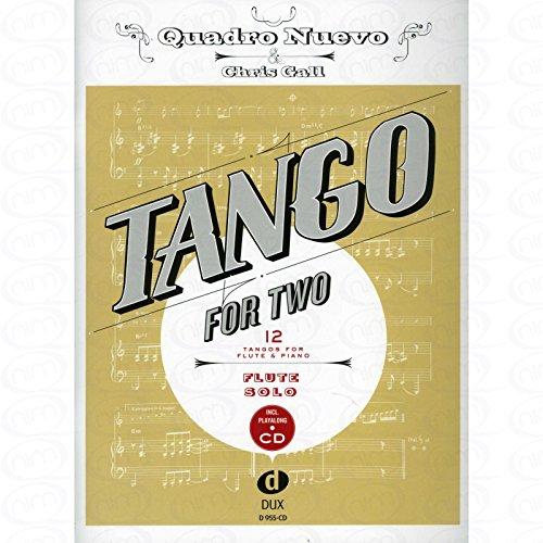 TANGO FOR TWO - arrangiert für Querflöte - mit CD [Noten/Sheetmusic] Komponist : Quadro Nuevo