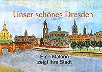 Unser schoenes Dresden (Wandkalender 2022 DIN A2 quer): Der Kalender zeigt gemalte Bilder der wunderschoenen Stadt Dresden und deren Umgebung mit unterschiedlichen Stimmungen und Jahreszeiten (Monatskalender, 14 Seiten )