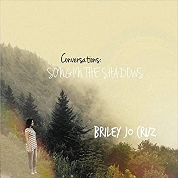 Conversations: Song in the Shadows