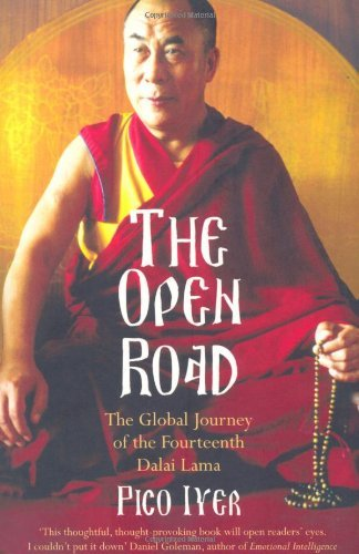THE OPEN ROAD: THE GLOBAL JOURNEY OF THE FOURTEENTH DALAI LAMA by...