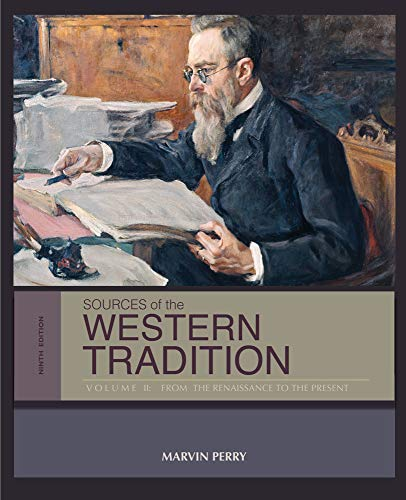 Sources of the Western Tradition: Volume II: From the Renaissance to the Present