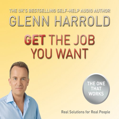 Get The Job You Want audiobook cover art