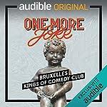 Couverture de One More Joke - Kings of Comedy Club à Bruxelles