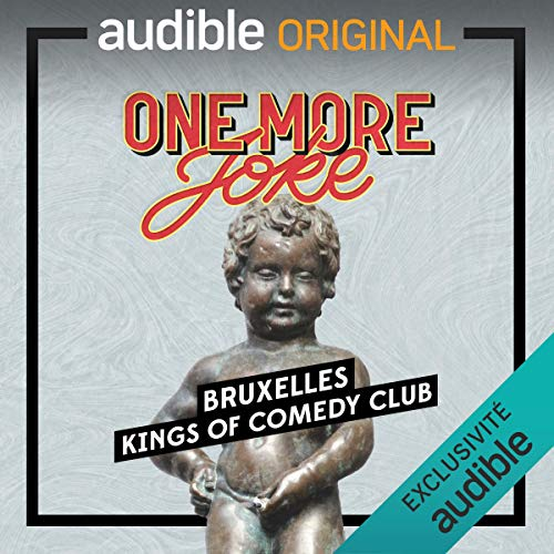 One More Joke - Kings of Comedy Club à Bruxelles
