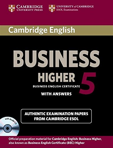 Cambridge English Business 5 Higher Self-study Pack (Student's Book with Answers and Audio CD) [Lingua inglese]
