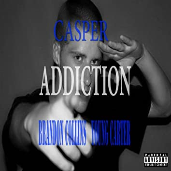 Addiction (feat. Brandon Collins & Young Carter)